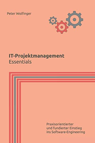 IT-Projektmanagement: Essentials