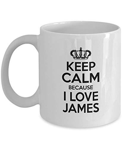 N\A Taza de cumpleaños Motivacional con Nombre Personal, Regalo para Hombres, niño, Mantener la Calma Porque Amo a James, Novio, Nieto, Aniversario de Bodas, Mejor Taza Blanca