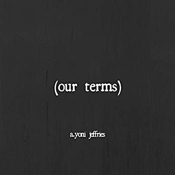 Our Terms