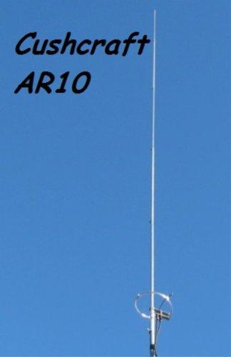 CUSHCRAFT AR-10-26-29.7 MHz 10-11 Meter Vertical Base Antenna, Ringo