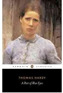 [(A Pair of Blue Eyes)] [ By (author) Thomas Hardy, Introduction by Pamela Dalziel, Edited by Pamela Dalziel, Notes by Pamela Dalziel ] [December, 1998]