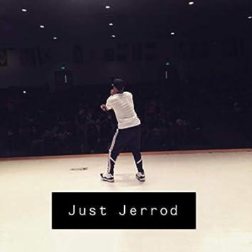 Just Jerrod