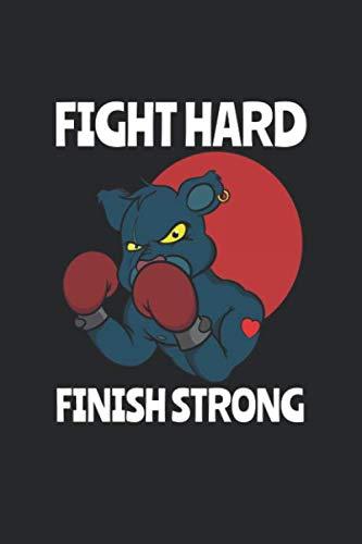 Fight Hard Finish Strong: Detailliertes Trainingsplan Buch für Boxer und Personal Trainer Geschenk Fitness Workout für Bodybuilding Motivation ... Fitnessstudio I Größe 6 x 9 I 120 Seiten