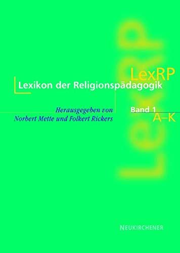 Lexikon der Religionspädagogik (LexRP), 2 Bde: Buchausgabe, 2-bändig