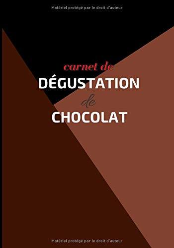 Carnet de dégustation de chocolat: Carnet de 50 fiches de dégustation de chocolat à compléter - Table des matières - Format 17,78x25,4 cm (7x10 po)