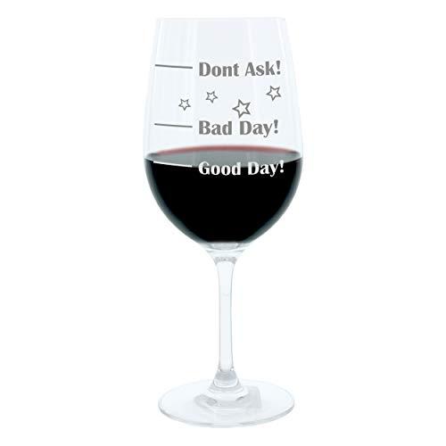 Leonardo Weinglas XL, Good Day!, Bad Day!, Dont Ask!, Geschenk Stimmungsglas mit lustiger Gravur Auf Englisch, Mood Wein Glas, 610ml