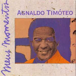 Agnaldo Timoteo - Série Meus Momentos