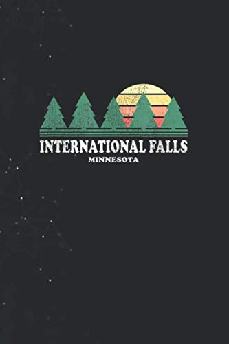 International Falls MN Vintage Throwback Tee Retro 70s Desig Journal lined Notebook 114 Pages Large 6''x9''