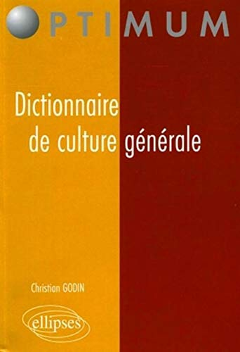 Dictionnaire de culture générale : Idées contemporaines