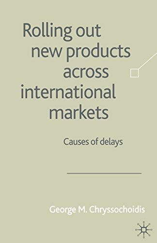 Rolling Out New Products Across International Markets: Causes of Delays