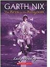 Lady Friday (The Keys to the Kingdom) by Nix, Garth (2009) Hardcover