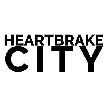 Heartbrake City