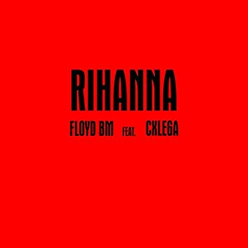 Rihanna (feat. Cxlega)