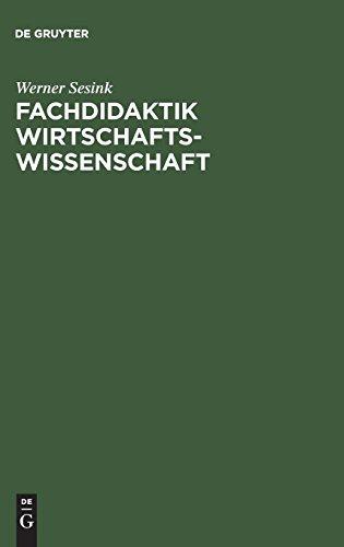 Fachdidaktik Wirtschaftswissenschaft: Studienbuch PDF Books