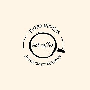 Hot coffee (feat. STREET ACADEMY)
