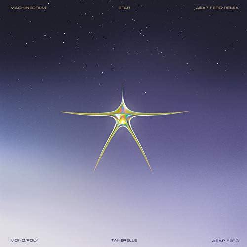 Machinedrum, A$AP Ferg & Tanerélle feat. Mono/Poly