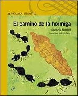 CAMINO DE LA HORMIGA EL 6añ