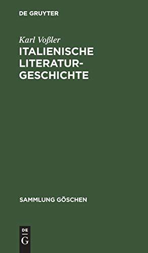 Italienische Literaturgeschichte (Sammlung Göschen, 125, Band 125)