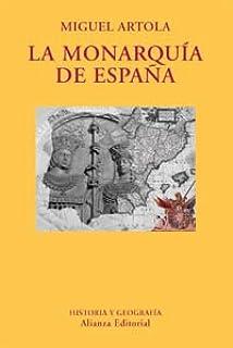 La Monarquía de España El Libro Universitario - Ensayo: Amazon.es: Artola Gallego, Miguel: Libros