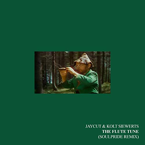Jaycut & Kolt Siewerts - The Flute Tune (Soulpride Remix)