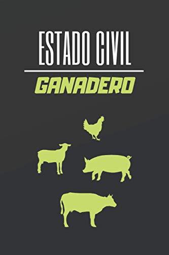 ESTADO CIVIL GANADERO: CUADERNO DE NOTAS. LIBRETA DE APUNTES, DIARIO PERSONAL O AGENDA PARA GANADEROS. REGALO DE CUMPLEAÑOS.