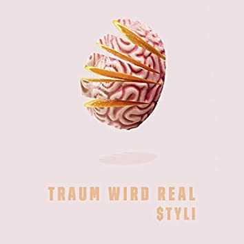 Traum wird real