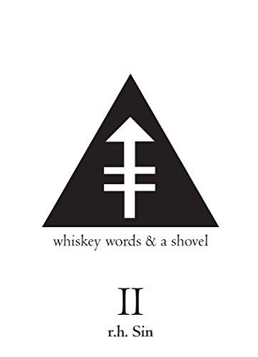 Whiskey Words amp a Shovel II