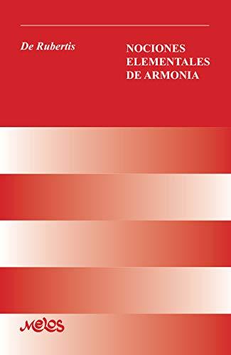 NOCIONES ELEMENTALES DE ARMONÍA: con 56 ejercicios (Armonia y solfeo nº 6)