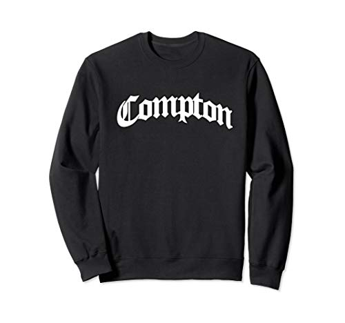 Compton West Coast Gangsta Rap Sweatshirt