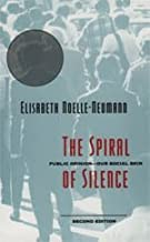 Spiral of Silence: Public Opinion - Our Social Skin