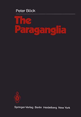 The Paraganglia (Handbuch der mikroskopischen Anatomie des Menschen Handbook of Mikroscopic Anatomy) (English Edition)