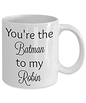 You_re The Batman To My Robin Coffee Mug