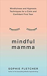 Buy Mindful Mamma by Sopgie Fletcher