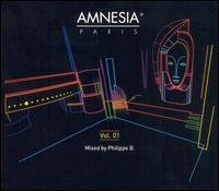 Amnesia (Paris) - Mixed By Philippe B [Import anglais]