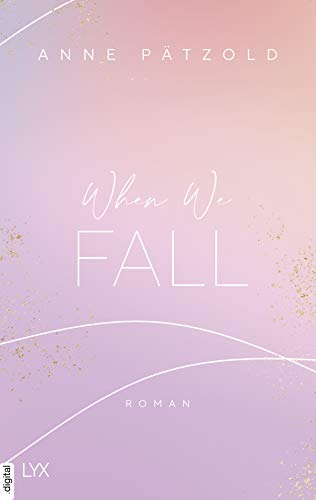 When We Fall (LOVE NXT 2)