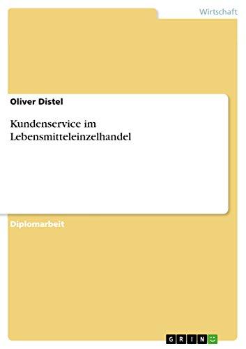 Kundenservice im Lebensmitteleinzelhandel (German Edition)
