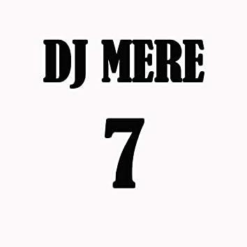 DJ Mere 7
