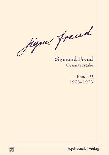 Gesamtausgabe (SFG), Band 19: 1928–1933 (Bibliothek der Psychoanalyse)