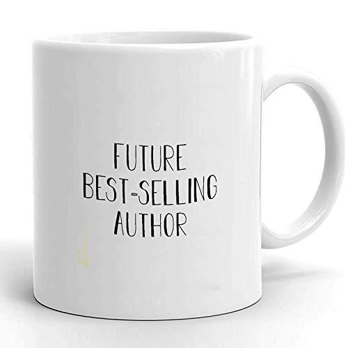 Future Bestseller Autor Autor Geschenkbecher Autor Kaffeetasse Bestseller Autor Schriftsteller Becher Autor Geschenk Geschenk für Autor Neuheit Gitf