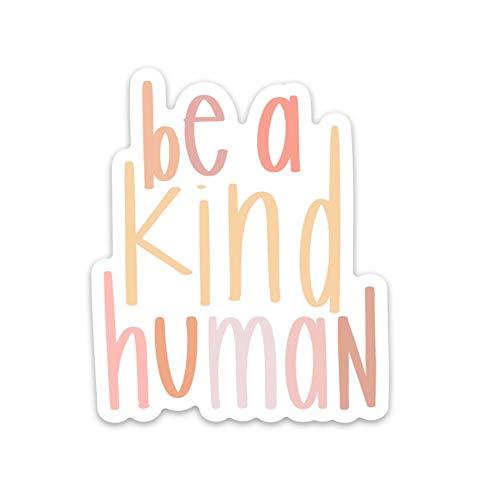 be a Kind Human Sticker (be a Kind Human Sticker)