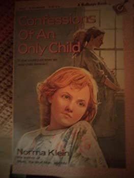 Confessions of an Only Child 0394805690 Book Cover