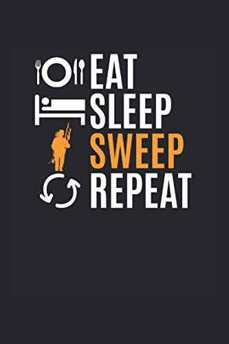 Eat Sleep Sweet Repeat | Schornsteinfeger Notizen To-Do Liste: Notizbuch A5 120 Seiten liniert