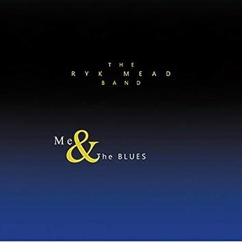 Me & the Blues