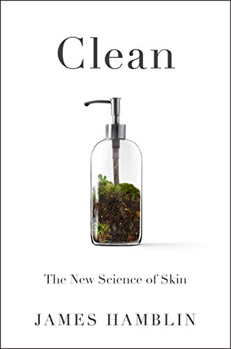 Clean: The New Science of Skin (English Edition)