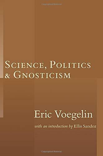 Science, Politics, and Gnosticism