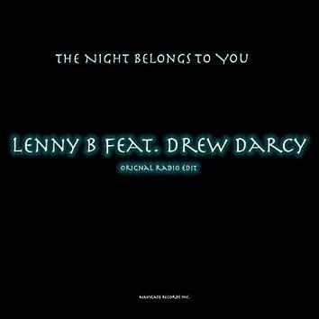 The Night Belongs To You (Original Radio Edit) [feat. Drew Darcy]