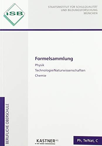 Formelsammlung: Physik, Technologie/Naturwissenschaften, Chemie mit Merkhilfe Mathematik Technik