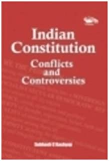 Indian Constitution: Conflicts and Controversies