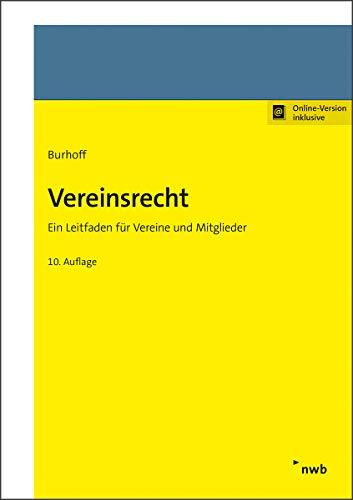 Vereinsrecht: Ein Leitfaden für Vereine und Mitglieder.