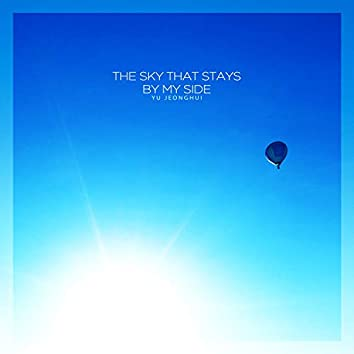 The sky that stays by my side